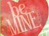 108 Be Mine